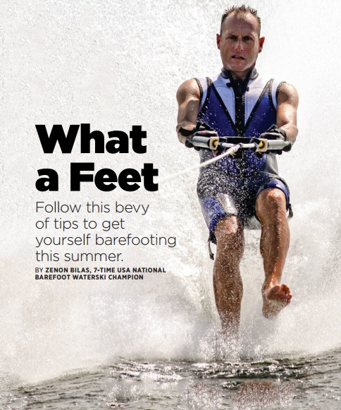 What a Feet – Follow this bevy of tips to get yourself barefooting this summer – by Zenon Bilas